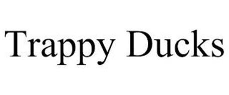 TRAPPY DUCKS