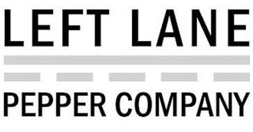 LEFT LANE PEPPER COMPANY