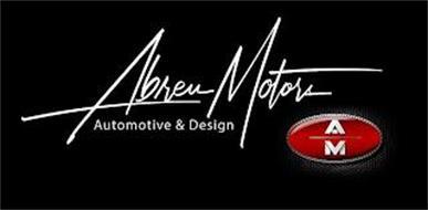 ABREU MOTORS AUTOMOTIVE & DESIGN A M