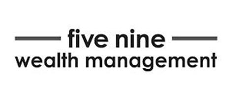 FIVE NINE WEALTH MANAGEMENT