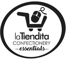LA TIENDITA CONFECTIONERY -ESSENTIALS-