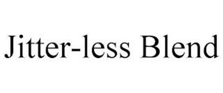 JITTER-LESS BLEND