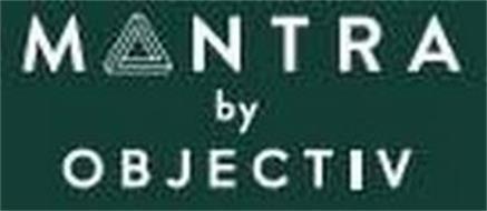 MANTRA BY OBJECTIV