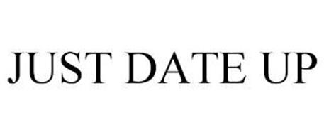 JUST DATE UP