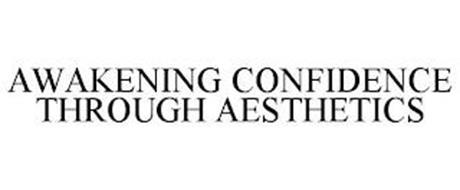 AWAKENING CONFIDENCE THROUGH AESTHETICS