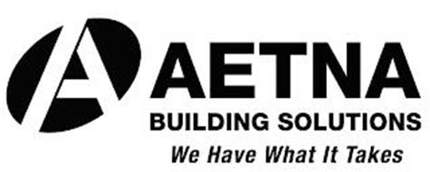 A AETNA BUILDING SOLUTIONS WE HAVE WHAT IT TAKES