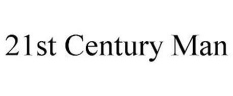 21ST CENTURY MAN