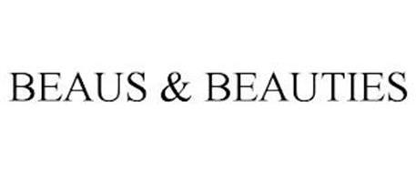 BEAUS & BEAUTIES
