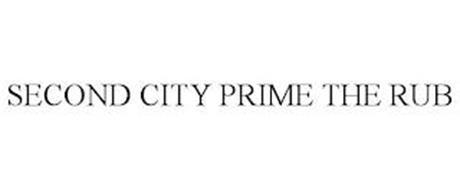 SECOND CITY PRIME THE RUB
