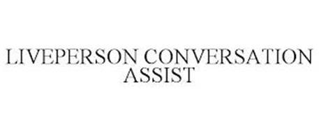 LIVEPERSON CONVERSATION ASSIST