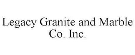 LEGACY GRANITE AND MARBLE CO. INC.