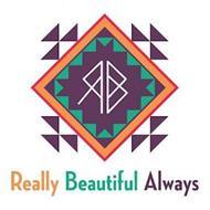 RBA REALLY BEAUTIFUL ALWAYS