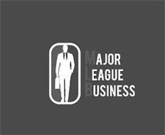 MAJOR LEAGUE BUSINESS