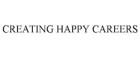 CREATING HAPPY CAREERS