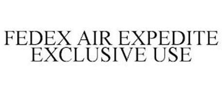 FEDEX AIR EXPEDITE EXCLUSIVE USE