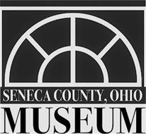 SENECA COUNTY, OHIO MUSEUM