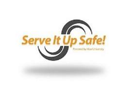 SERVE IT UP SAFE! POWERED BY HIVE UNIVERSITY