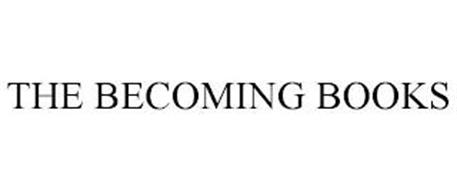 THE BECOMING BOOKS