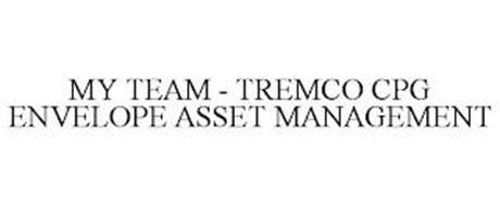 MY TEAM - TREMCO CPG ENVELOPE ASSET MANAGEMENT