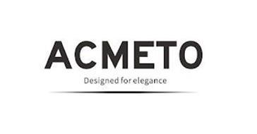 ACMETO DESIGNED FOR ELEGANCE