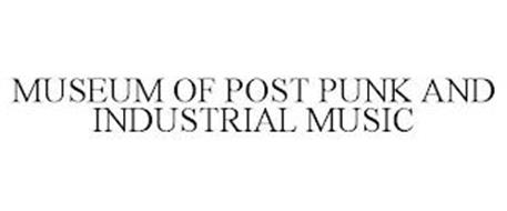 MUSEUM OF POST PUNK AND INDUSTRIAL MUSIC