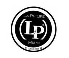 LA PHILIPE LP MIAMI SINCE 2001