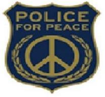 POLICE FOR PEACE