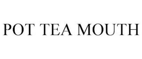POT TEA MOUTH
