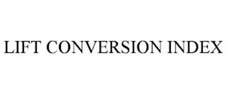 LIFT CONVERSION INDEX