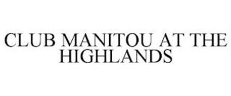 CLUB MANITOU AT THE HIGHLANDS