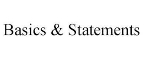 BASICS & STATEMENTS