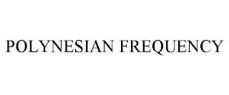 POLYNESIAN FREQUENCY