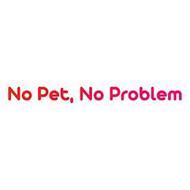 NO PET, NO PROBLEM
