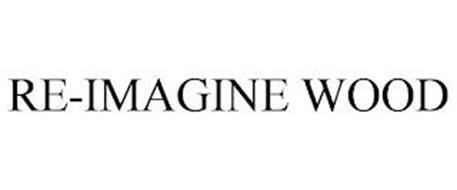 RE-IMAGINE WOOD