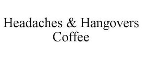 HEADACHES & HANGOVERS COFFEE