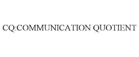 CQ:COMMUNICATION QUOTIENT