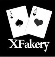 XFAKERY