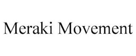 MERAKI MOVEMENT