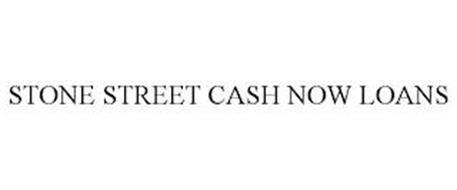 STONE STREET CASH NOW LOANS