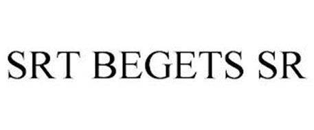 SRT BEGETS SR