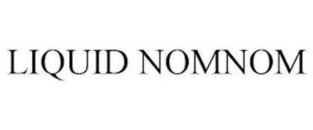 LIQUID NOMNOM