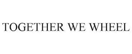 TOGETHER WE WHEEL