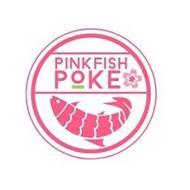 PINKFISH POKE