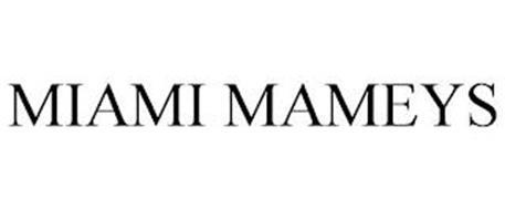 MIAMI MAMEYS