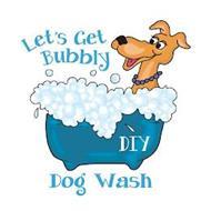LET'S GET BUBBLY DIY DOG WASH