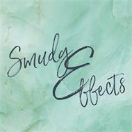 SMUDGE EFFECTS