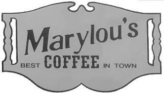 MARYLOU'S BEST COFFEE IN TOWN