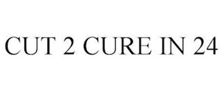 CUT 2 CURE IN 24