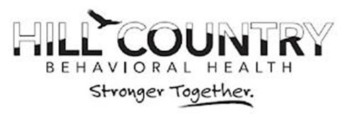 HILL COUNTRY BEHAVIORAL HEALTH STRONGER TOGETHER.
