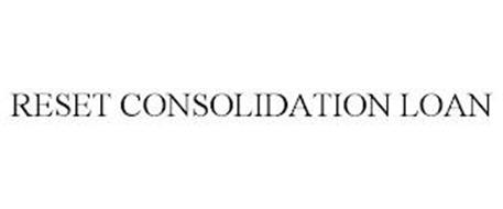 RESET CONSOLIDATION LOAN